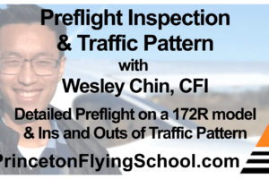 Preflight Inspection & Traffic Pattern