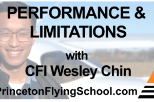 AIRPLANE PERFORMANCE & LIMITATIONS Zoom Presentation with CFI Wesley Chin