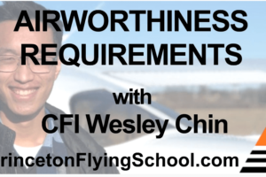 Airworthiness Requirements Zoom Presentation with CFI Wesley Chin